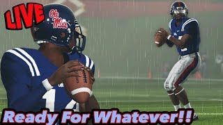 Ready For Whatever | NCAA Football Dynasty | Can Ole Miss Be Stopped