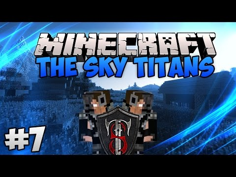 Minecraft SMP: The Sky Titans | Ep.7
