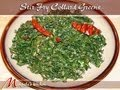 Stir Fry Collard Greens Recipe by Manjula, Vegetarian Gourmet Cooking