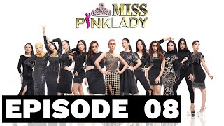 Miss Pinklady Episode 8