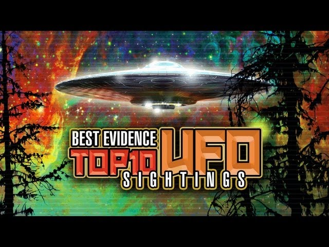 TOP 10 UFO SIGHTINGS OF ALL TIME - HD FEATURE FILM