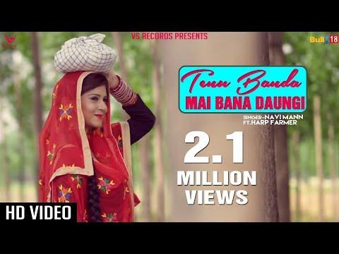 Tenu Banda Mai Bana Daungi | Navi Mann | Prabh Near | Latest Punjabi Video Songs