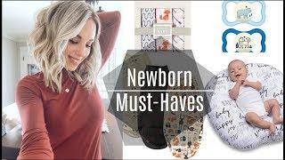 Newborn Essentials & Must-Haves!