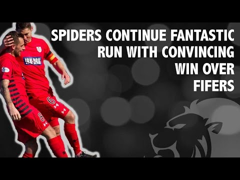Spiders continue fantastic run with convincing win over Fifers