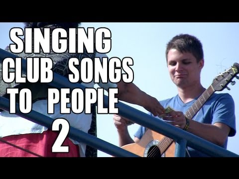 Public Prank - Singing Club Songs To People 2