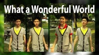 What a Wonderful World (Louis Armstrong) - Acapella Multitrack Cover - Gloson Teh