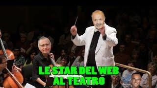 LE STAR DEL WEB AL TEATRO