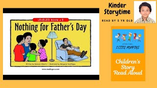 Nothing for Father's Day|Kindergarten Short Stories | Level E| Children's Books Read Aloud