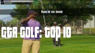 GTA 5: Top 10 Golf Shots Of The Week