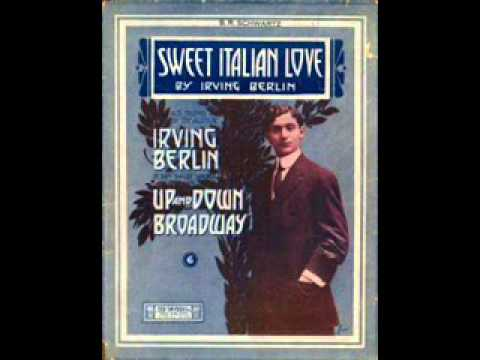 Irving Berlin - Sweet Italian Love