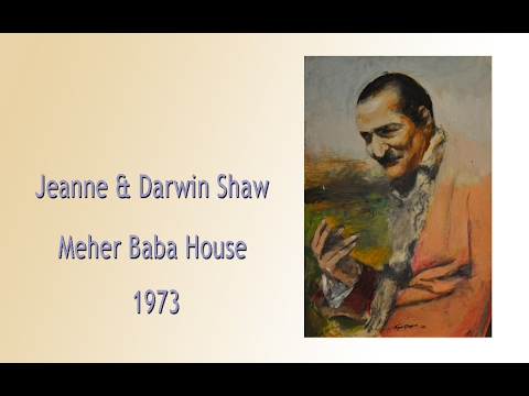 MEHER BABA HOUSE 1973 ~ JEANNE AND DARWIN SHAW