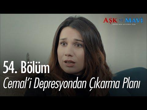 Safiye'nin, Cemal'i depresyondan çıkarmaya çalışıyor - Aşk ve Mavi 54. Bölüm