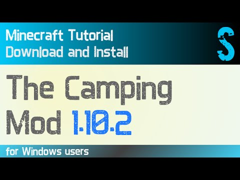 THE CAMPING MOD 1.10.2 minecraft - how to download and install (with forge on Windows)