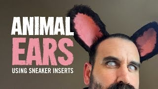 Experiment - Costume animal ears with sneaker inserts