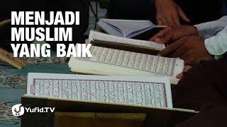 Menjadi Muslim yang Baik