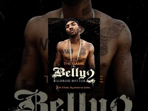 Belly 2: Millionaire Boyz Club