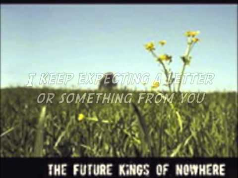The Future Kings Of Nowhere- Never (with lyrics)