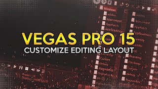 How To Customize Layout In Vegas Pro 15