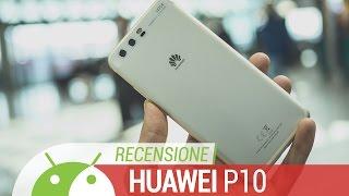 Huawei P10 Recensione: una conferma   ITA da TuttoAndroid 9.37 MB