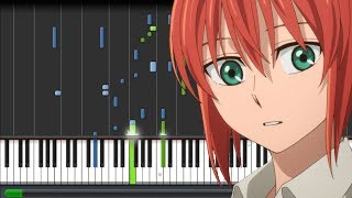 Here - Mahoutsukai no Yome [魔法使いの嫁] Opening (Piano Synthesia)