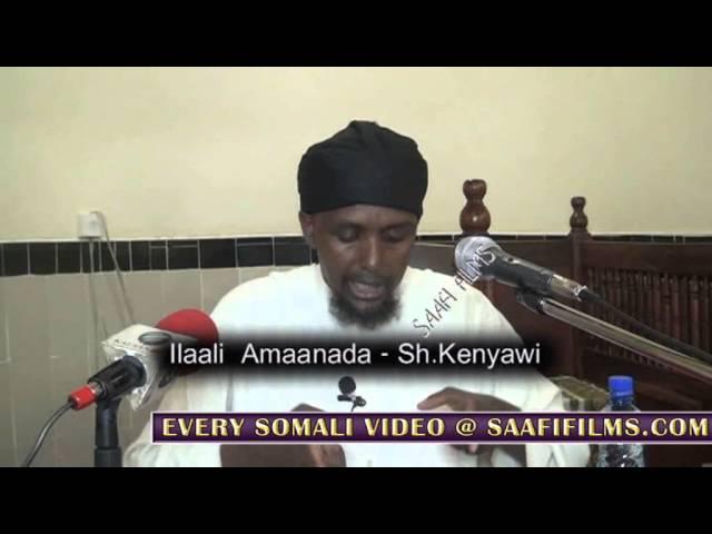 ILAALI AMAANADA MAXAMED SH IBRAAHIM KENYAWI 2014