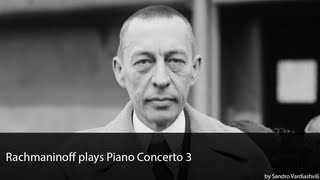 Rachmaninoff plays Piano Concerto 3 Full