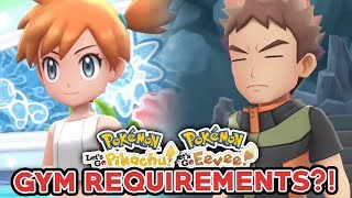 POKEMON LET'S GO PIKACHU & LET'S GO EEVEE NEWS! - GYM REQUIREMENTS FOR EVERY GYM?!