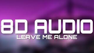 Leave Me Alone - Flipp Dinero (8D AUDIO)