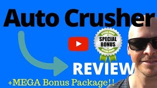 Auto Crusher Review ⚠️ WARNING ⚠️ DO NOT BUY [Auto Crusher] 🚀 Without My Bonuses 🚀