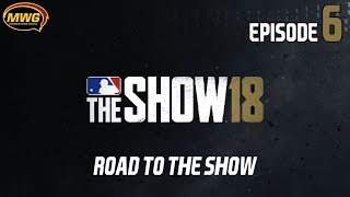 MWG -- MLB The Show 18 -- Road To The Show, Episode 6