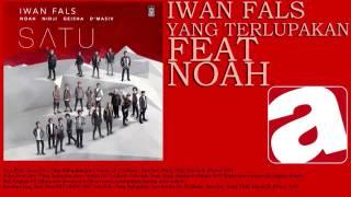download lagu Iwan Fals - Yang Terlupakan Feat. Noah gratis