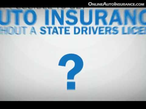 Get Auto Insurance without Driver's Licence