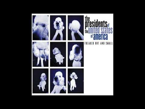 Presidents Of The United States Of America - Nuthin