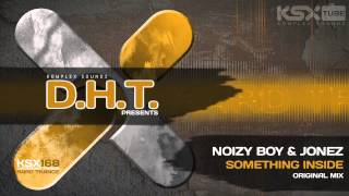 [KSX168] Noizy Boy & Jonez - Something Inside  (Original Mix)