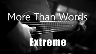 More Than Words - Extreme ( Acoustic Karaoke )