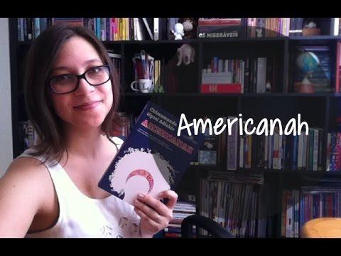 Americanah - Vamos falar sobre livros? #136