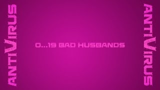 AntiVirus - Bad Husband
