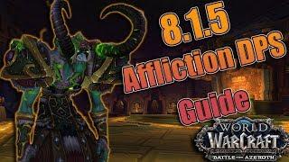 BFA - 8.1.5 AFFLICTION Warlock DPS Guide! Azerite, Talents, Rotations + More! Mythic + and Raids!