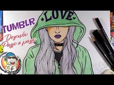 GAROTA TUMBLR LOVE - COMO DESENHAR  PASSO A PASSO
