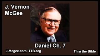 27 Daniel 07 - J Vernon McGee - Thru the Bible