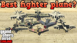 What is the best fighter plane in GTA Online?