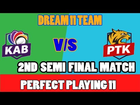 KDH VS PTK DREAM 11 TEAM 2ND SEMI FINAL T20 MATCH KANDAHAR KNIGHTS VS Paktia Royals CRICDUEL