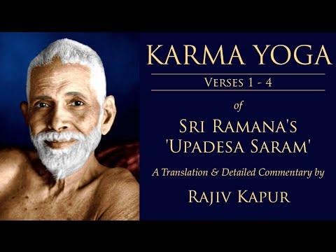 Sri Ramana's Upadesa Saram - KARMA YOGA [Verses 1-4]