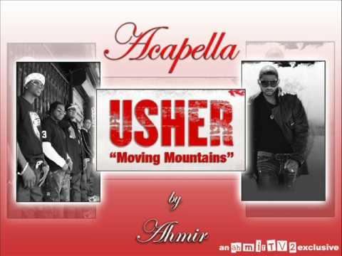 Moving Mountains Usher - Acapella Music Videos