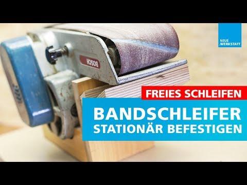 ◆ Bandschleifer Station bauen / Bandschleifer stationär benutzen / Alternative zum Tellerschleifer