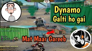 Dynamo Gaming Vs Gareeboo, Gareeboo Killed Dynamo Squads Mistakenly.What happened Actually?