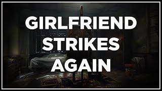 Towelliee Screams - Girlfriend strikes...Again