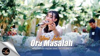 Download Ora Masalah - Yeni Inka (  Yi Production) Mp3/Mp4