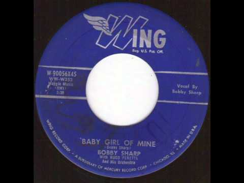 Thumbnail of video Bobby Sharp - baby girl of mine.wmv