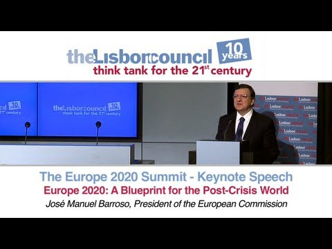 José Manuel Barroso - Europe 2020: A Blueprint for the Post-Crisis World